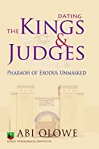 Dating the Kings and Judges: Pharaoh of…