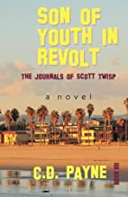 Son of Youth in Revolt: The Journals of…