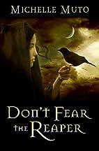 Don't Fear the Reaper (Netherworld, #1) by…