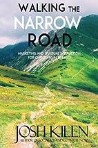 Walking the Narrow Road: Marketing and…