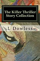 The Killer Thriller Story Collection: and a&hellip;