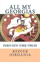 All My Georgias: Paris-New York-Tbilisi by…