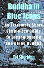 Buddha in Blue Jeans: An Extremely Short…