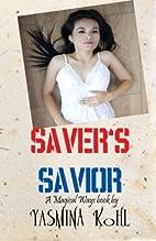 Saver's Savior: Magical Ways Series…