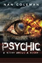 Psychic: a story about a story by Nan…
