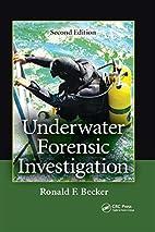Underwater Forensic Investigation, Second…