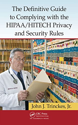 the-definitive-guide-to-complying-with-the-hipaa-hitech-privacy-and-security-rules