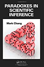 Paradoxes in Scientific Inference by Mark…