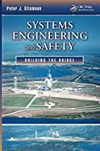 Systems Engineering and Safety: Building the…