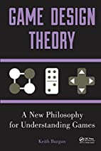 Game Design Theory: A New Philosophy for…