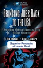 Bringing Jobs Back to the USA: Rebuilding…