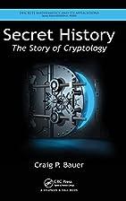 Secret History: The Story of Cryptology…