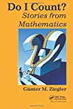 Ziegler, Gunter M.: Do I Count?: Stories from Mathematics