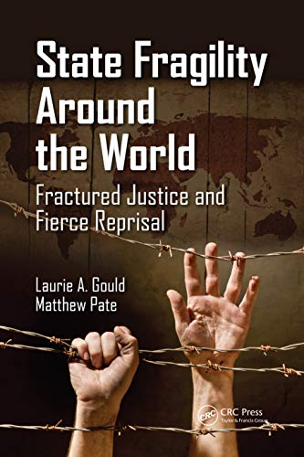 state-fragility-around-the-world-fractured-justice-and-fierce-reprisal