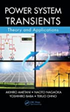 Power system transients : theory and…