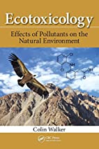 Ecotoxicology: Effects of Pollutants on the…