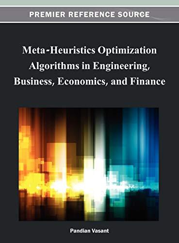 meta-heuristics-optimization-algorithms-in-engineering-business-economics-and-finance