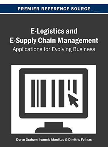 e-logistics-and-e-supply-chain-management-applications-for-evolving-business