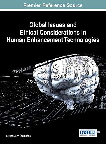 global-issues-and-ethical-considerations-in-human-enhancement-technologies