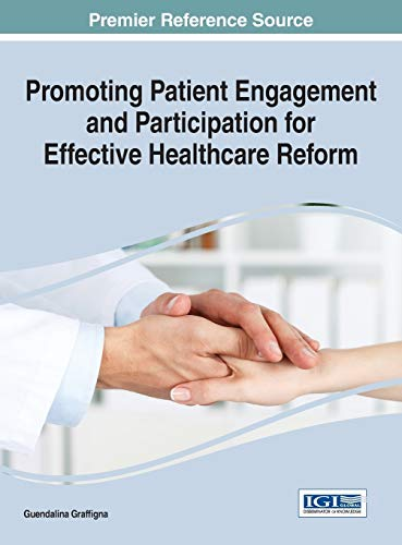 promoting-patient-engagement-and-participation-for-effective-healthcare-reform-advances-in-medical-diagnosis-treatment-and-care