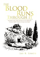 THE BLOOD RUNS THROUGH IT: The Blood of…