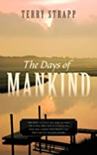 The Days of Mankind: Genesis Chapter One by…