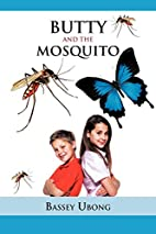 Butty and the Mosquito by Bassey Ubong