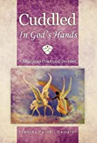 Cuddled In God's Hands: A Mississippi…