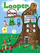 Looper: Bullying by Dawn Fuller