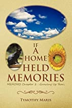 If a Home Held Memories: Memoirs Chapter 2 :…