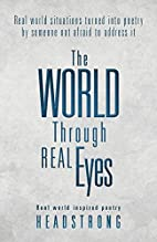 The World Through Real Eyes: Real world…