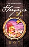 Roy: Stargazer S.T.: A fable through the seasons...