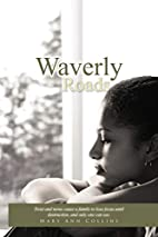 Waverly Roads by Mary Ann Collins