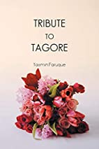 Tribute to Tagore by Yasmin Faruque