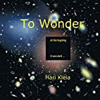 To Wonder by Hari Kleia