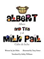 Albert and the Milk Pail by Jan Hahn