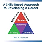 A Skills-Based Approach to Developing a…