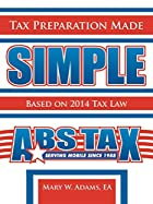 Tax Preparation Made Simple: Based on 2010…