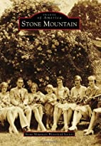 Stone Mountain (Images of America) by Stone…