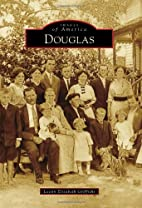 Douglas (Images of America) by Leann…