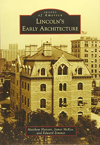 lincolns-early-architecture-images-of-america