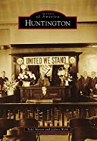 Huntington (Images of America Series) by…