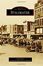 Stillwater (Images of America) by Stan…