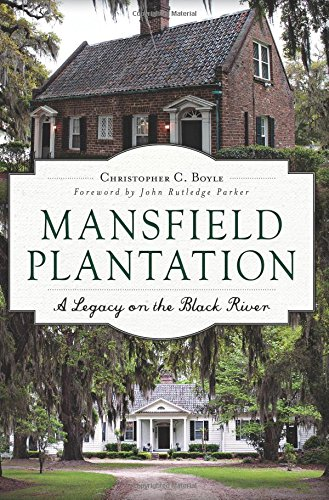 mansfield-plantation-a-legacy-on-the-black-river-landmarks