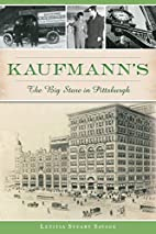 Kaufmann's: The Big Store in Pittsburgh…