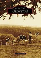 Groveton by Charlotte Brown