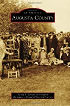 Augusta County (Images of America) by Nancy…