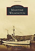 Maritime Wilmington (Images of America) by…