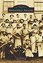 Springfield Armory (Images of America) by…