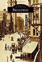 Broadway (Images of America) by Michelle…